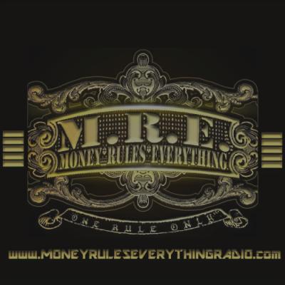 Money Rules Everything Radio